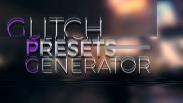 Glitch Generator Presets: Premiere Pro Presets
