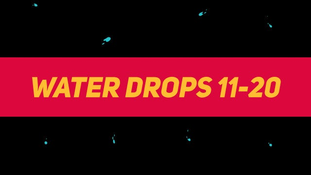 Liquid Elements Water Drops 11-20: Motion Graphics Templates