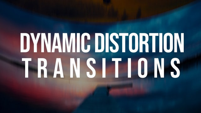 Dynamic Distortion Transitions: Premiere Pro Templates