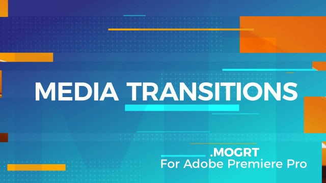 Media Transitions: Motion Graphics Templates