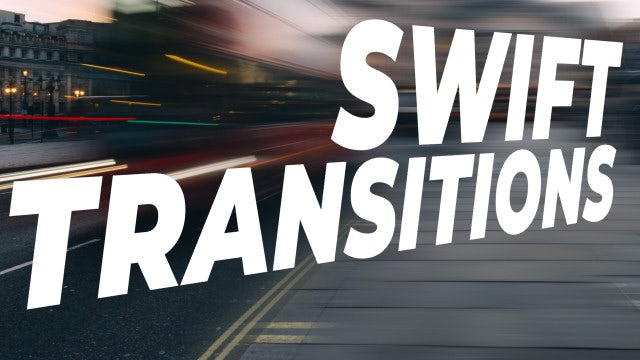 Swift Transitions: After Effects Presets