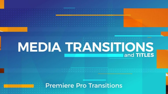 Media Transitions: Premiere Pro Templates