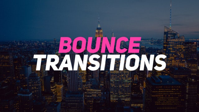 Bounce Transitions: Premiere Pro Templates