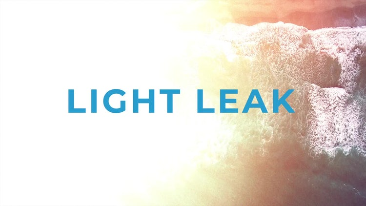 Luminous: Light Leak: Transitions