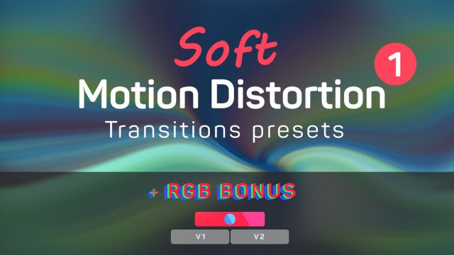 Soft Motion Distortion Transitions 1: Premiere Pro Presets