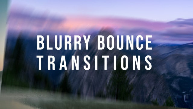 Blurry Bounce Transitions: Premiere Pro Templates