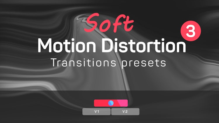Soft Motion Distortion Transitions Presets 3: Premiere Pro Presets