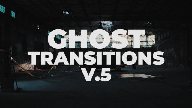 Ghost Transitions V.5: Premiere Pro Presets
