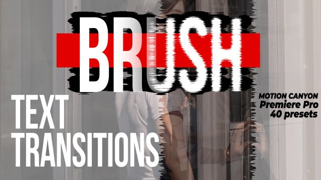Brush Text Transitions: Premiere Pro Presets