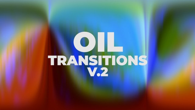 Oil Transitions V.2: Premiere Pro Presets