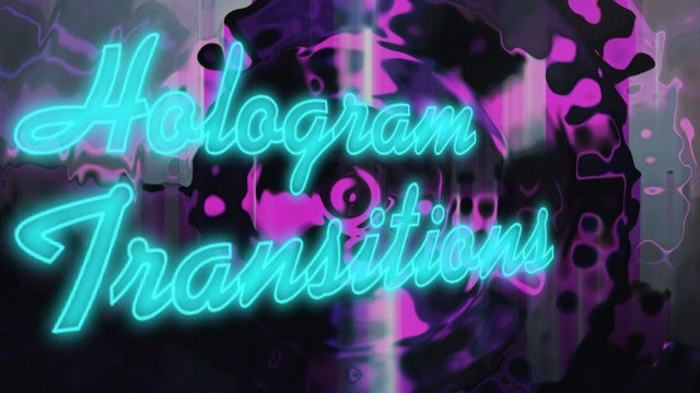 Hologram Transitions: After Effects Presets