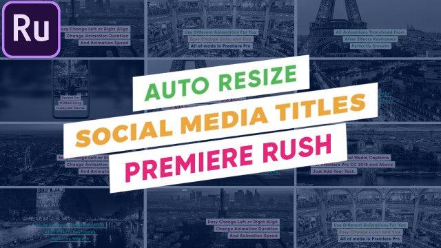 Auto Resize - Social Media Titles: Premiere Rush Templates