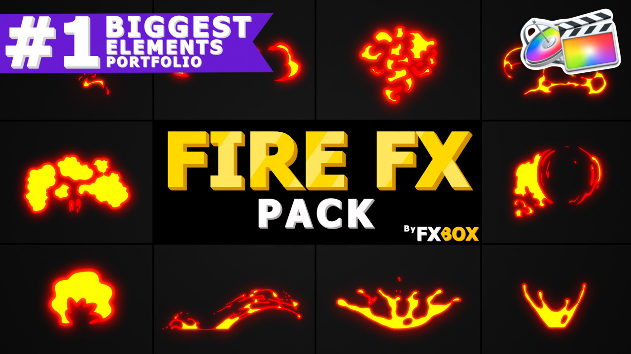 Flammable FX Elements - Final Cut Pro Templates | Motion Array