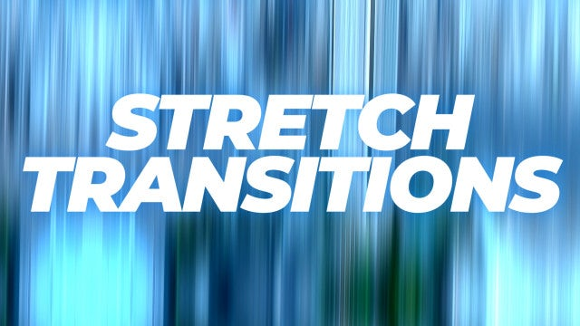 Stretch Transitions: Premiere Pro Templates