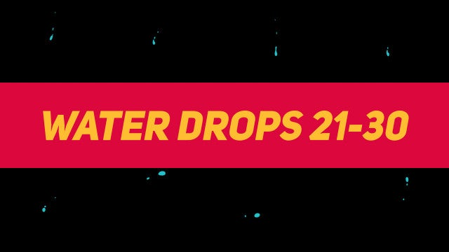 Liquid Elements Water Drops 21-30: Motion Graphics Templates