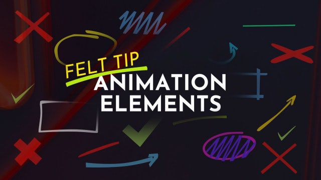Animation Elements - Felt Tip: Motion Graphics Templates