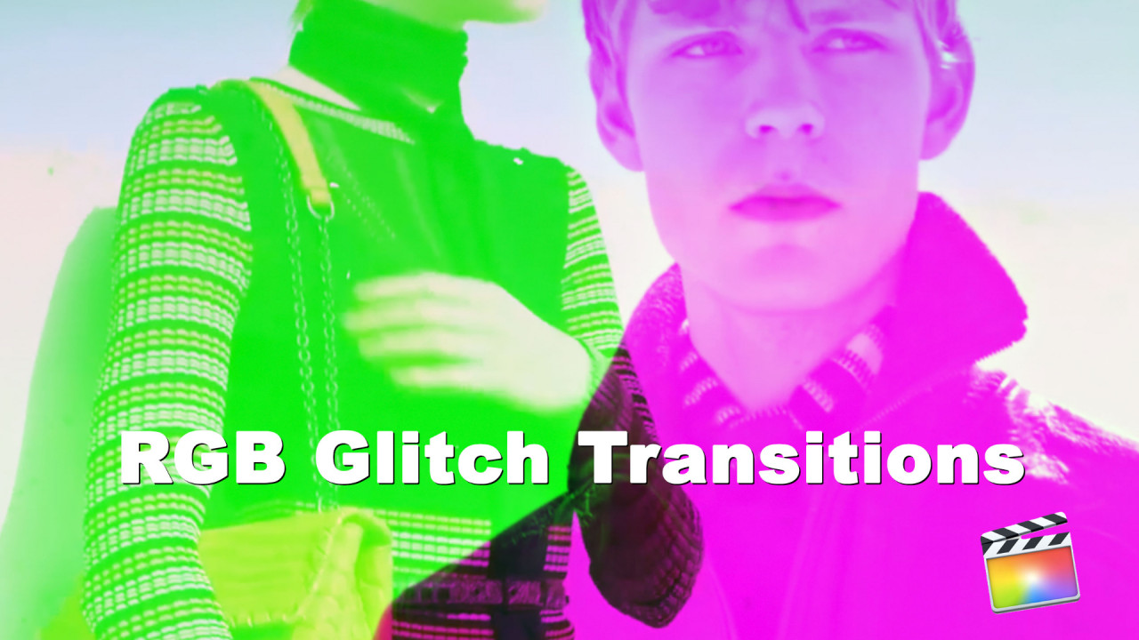 RGB Split Glitch Transition - Final Cut Pro Templates
