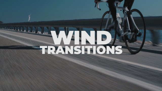 Wind Transitions: Premiere Pro Presets