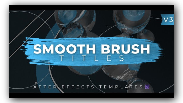Smooth Brush Titles V3: After Effects Templates