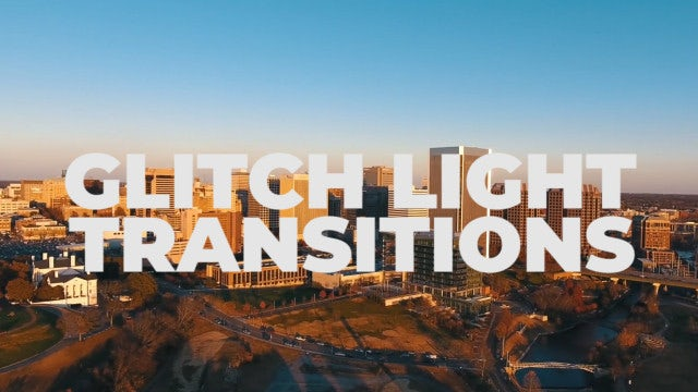 Glitch Light Transitions: Premiere Pro Presets