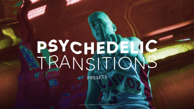 Psychedelic Transitions: Premiere Pro Presets