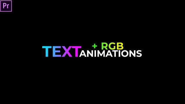 Text Animations + (RGB): Premiere Pro Presets