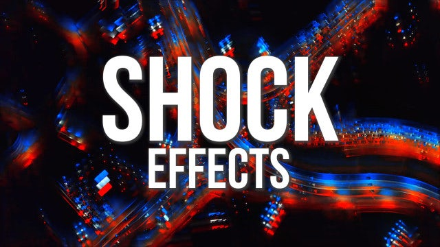 Shock Effects: Premiere Pro Presets