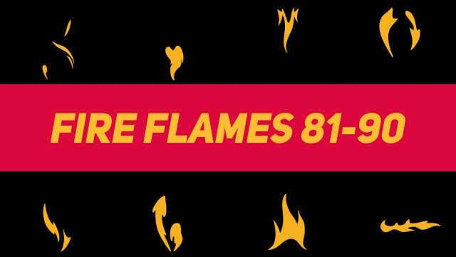 Liquid Elements Fire Flames 81-90: Motion Graphics Templates