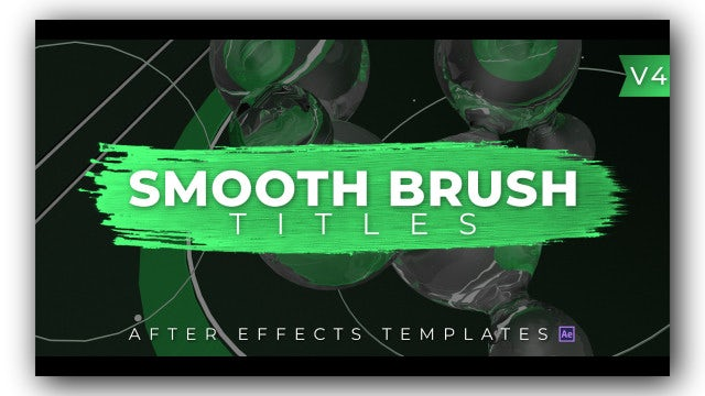 Smooth Brush Titles V4: After Effects Templates
