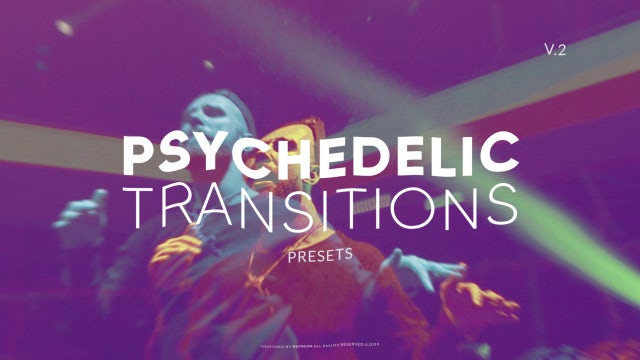 Psychedelic Transitions 2: Premiere Pro Presets