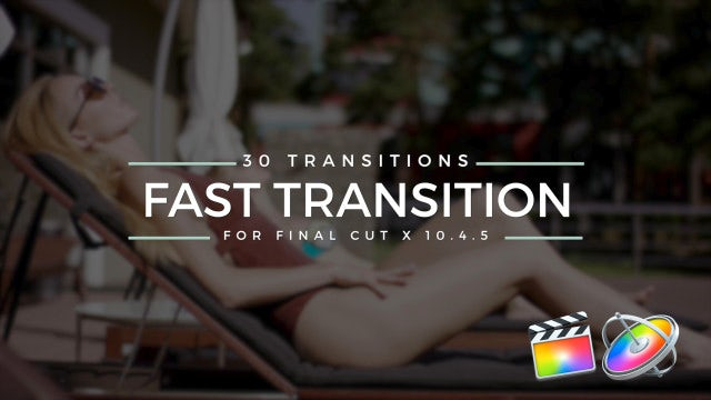 Fast Transitions: Final Cut Pro Templates