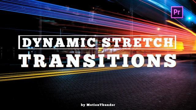 Dynamic Stretch Transitions: Premiere Pro Presets