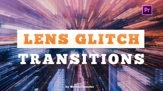 Lens Glitch Transitions: Premiere Pro Presets