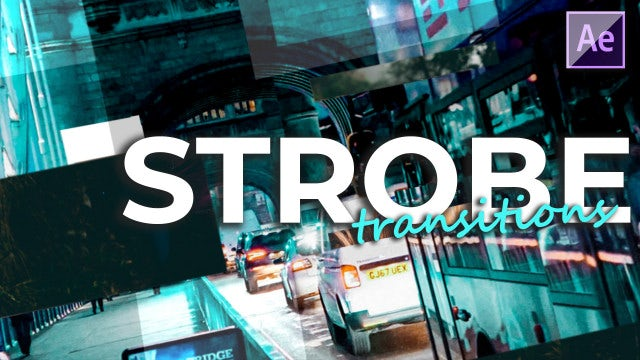 Strobe Transitions: After Effects Presets