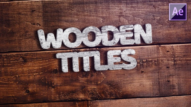 Wooden Titles: After Effects Templates