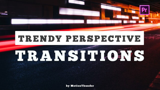 Trendy Perspective Transitions: Premiere Pro Presets