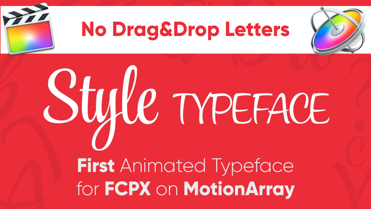 Style - Animated Typeface For FCPX - Final Cut Pro Templates