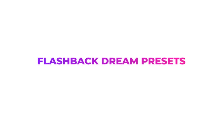 Flashback Dream Presets: Premiere Pro Presets