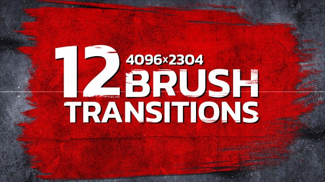 12 Brush Transitions 4K: Stock Motion Graphics