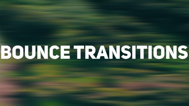 Bounce Transitions: After Effects Presets