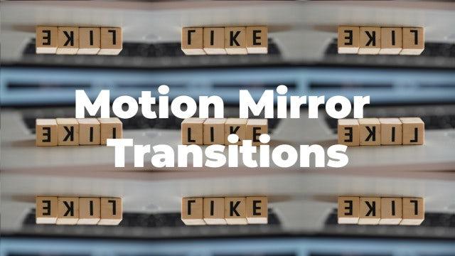 Motion Mirror Transitions: Premiere Pro Presets