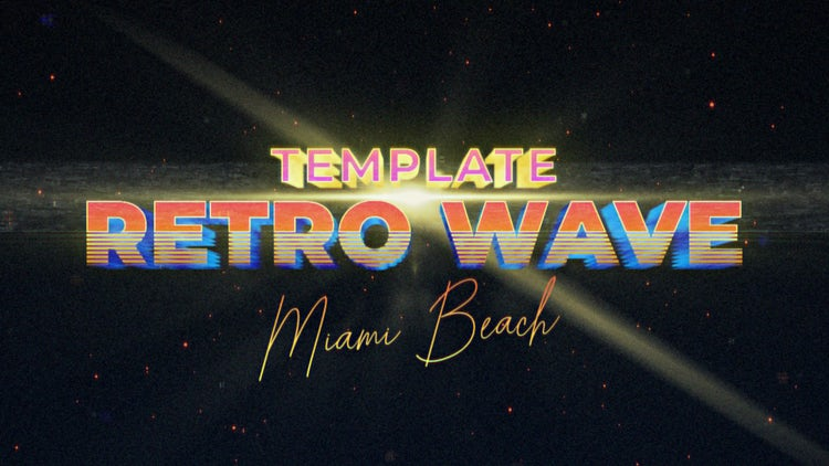 Retro Wave Intro 6: Motion Graphics Templates