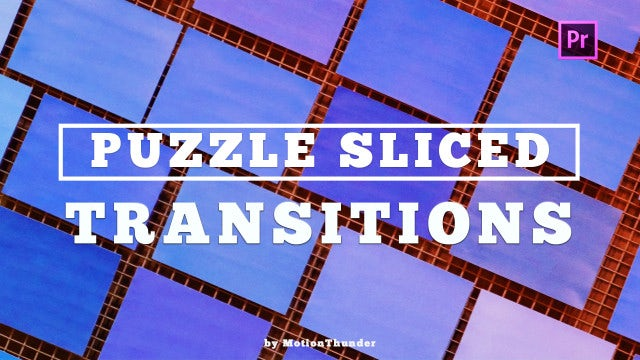Puzzle Sliced Transitions: Premiere Pro Presets