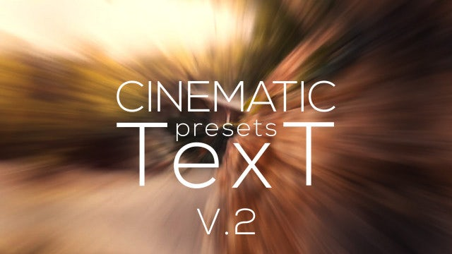 Cinematic Text Animator V.2: After Effects Presets