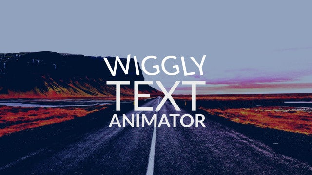 Wiggly Text Animator: After Effects Presets