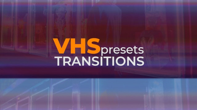 VHS Transitions: Premiere Pro Presets