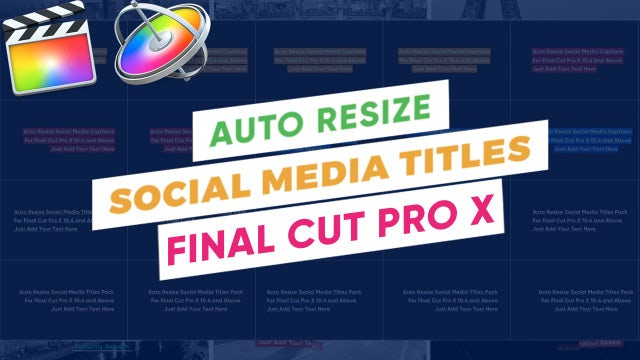 AutoResize Social Media Titles For FCPX: Final Cut Pro Templates