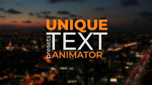 Unique Text Animator: After Effects Presets
