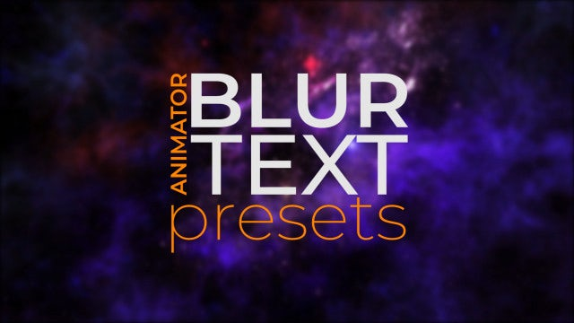 Blur Text Animator: After Effects Presets