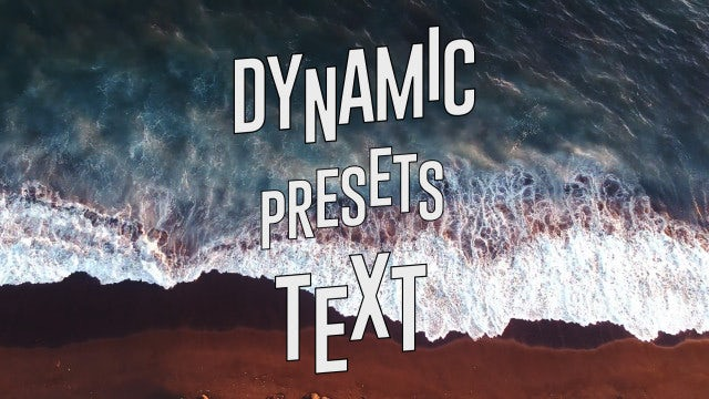 Dynamic Text Presets: After Effects Presets